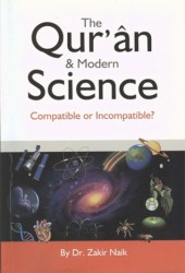 The Qur'an and Modern Science, Compatible or Incompatible Pdf Book