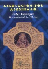 Absolución por asesinato (Sister Fidelma, #1)