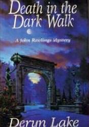 Death in the Dark Walk (John Rawlings, #1) Pdf Book