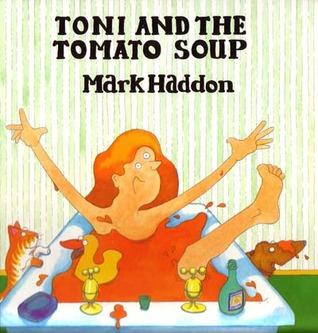 Toni and the Tomato Soup