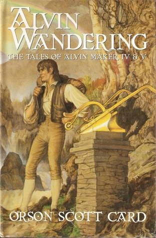 Alvin Wandering (Tales of Alvin Maker, #4-5)