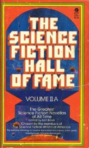 The Science Fiction Hall of Fame: Volume II A (The Science Fiction Hall of Fame, #2A)