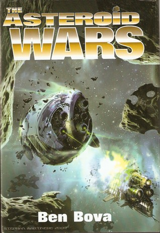 The Asteroid Wars (Asteroid Wars, #1-3)