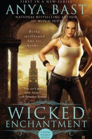 Wicked Enchantment (Dark Magick, #1)