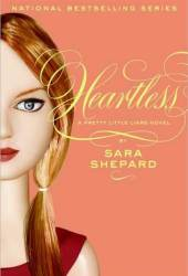Heartless (Pretty Little Liars, #7)