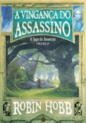 A Vingança do Assassino (A Saga do Assassino #4) Pdf Book