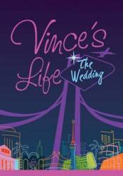 Vince's Life: The Wedding Pdf Book