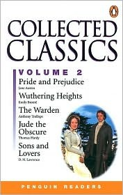 Collected Classics, Volume 2: Jude the Obscure, Pride and Prejudice, Sons and Lovers, the Warden, Wuthering Heights