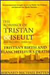 The Romance of Tristan and Iseult: Tristan's Birth and Blanchefleur's Death