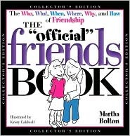 The Official Friends Book (Collector's Edition) (Official Book)