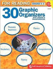 30 Graphic Organizers: For Reading Grades K-3