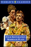 Four Restoration Marriage Plays: The Soldier's Fortune; The Princess of Cleves; Amphitryon; Or the Two Sosias; The Wives' Excuse; Or Cuckolds Make Themselves