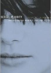 Sexual Fluidity: Understanding Women's Love and Desire Pdf Book