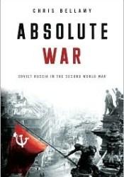 Absolute War: Soviet Russia in the Second World War Pdf Book