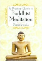 A Practical Guide to Buddhist Meditation Pdf Book