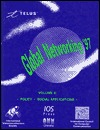Global Networking '97: ICCC Conf, Calgary 15-18 June, 97
