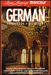 LL Traveltalk: German (Fodor's Languages for Travelers (Book Only))
