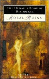 The Dedalus Book of Decadence: Moral Ruins