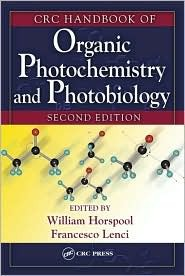CRC Handbookof Organic Photochemistry and Photobiology, Volumes 1 & 2