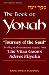 Journey of the Soul: The Vilna Gaon on Yonah/Johan: An Allegorical Commentary Adapted from the Vilna Gaon's Aderes Eliyahu