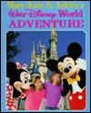 Mary-Kate & Ashley's Walt Disney World Adventure