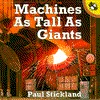 Machines as Tall as Giants