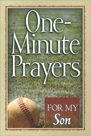 One-Minute Prayers for My Son