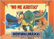 No me asustas: You Don't Scare Me, Spanish-Language Edition