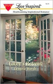 Lacey's Retreat (In the Garden Series #3)