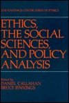 Ethics, The Social Sciences, And Policy Analysis