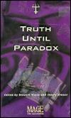 Truth Until Paradox