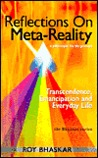 Reflections on Meta-Reality: Transcendence, Emancipation and Everyday Life