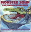 Monster Soup and Other Spooky Poems