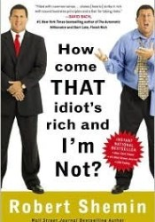 How Come That Idiot's Rich and I'm Not? Pdf Book