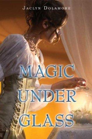 Magic Under Glass (Magic Under, #1) Book Pdf ePub
