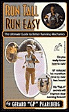Run Tall Run Easy: The Ultimate Guide to Better Running Mechanics
