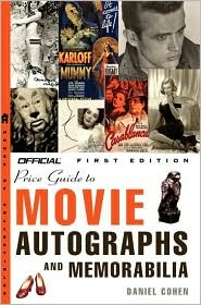 The Official Price Guide to Movie Autographs and Memorabilia