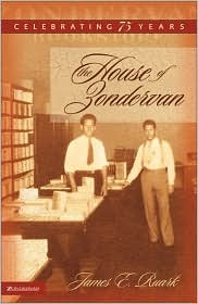 The House of Zondervan: Celebrating 75 Years