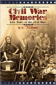 Civil War Memories; Lost Tales of The Civil War
