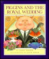 Piggins and the Royal Wedding