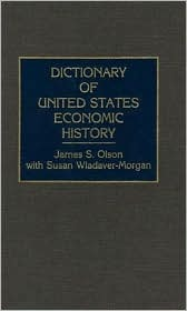 Dictionary of United States Economic History