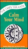 Calm Your Mind (Daily Relaxer Audio Series)