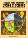 School Yard-Backyard, Cycles of Science