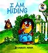 I am Hiding (Little Critter Toddler Books)