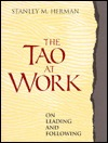 The Tao at Work