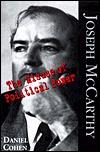 Joseph McCarthy: The Misuse of Political Power
