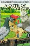 A Cote of Many Colors (Classic Children's Story) (Book 6)