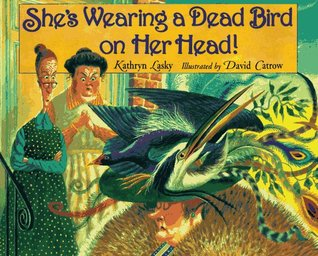 She's Wearing a Dead Bird on Her Head!