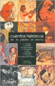 Cuentos Historicos: de La Piedra Al Atomo