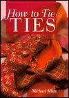 How To Tie Ties